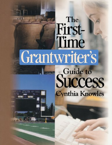 The First-Time Grantwriter's Guide to Success (Corwin Press S)